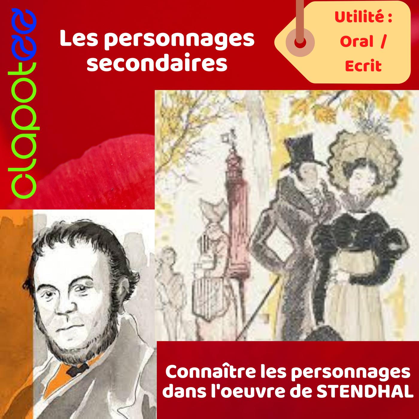 Les personnages secondaires dans le Rouge et le Noir de STENDHAL.