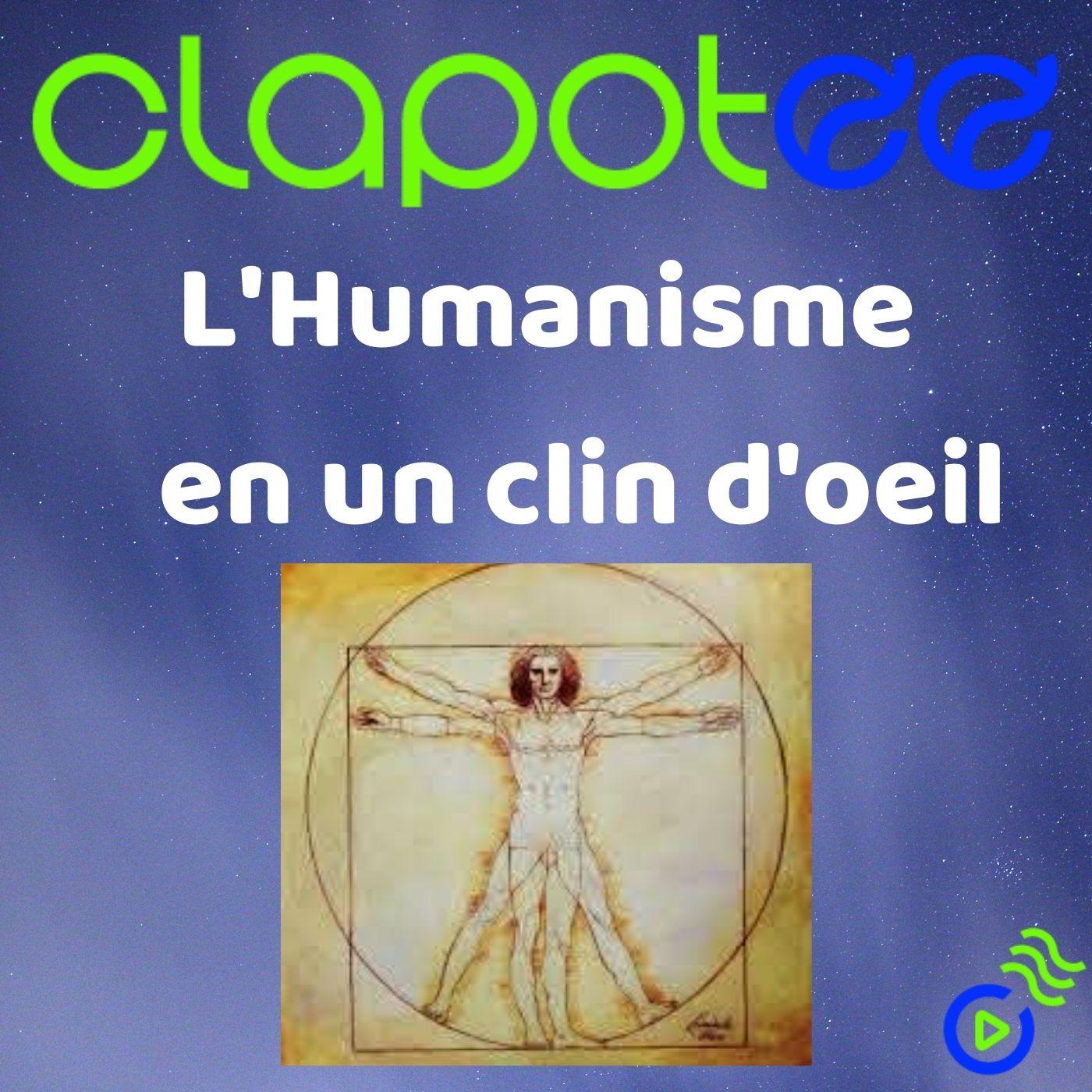 L'Humanisme en un clin d'oeil !