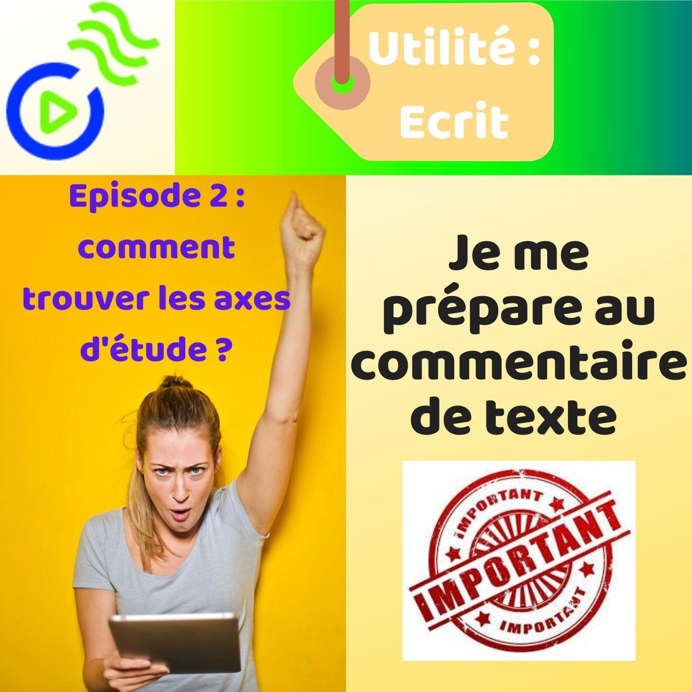 MÉTHODOLOGIE: Le commentaire littéraire ( Episode 2)