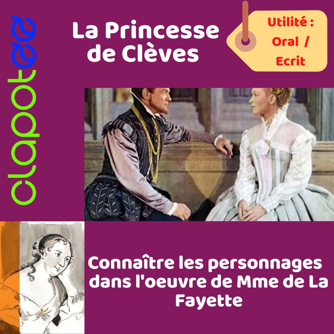 Mme de Clèves, l'héroine de Madame de La Fayette.