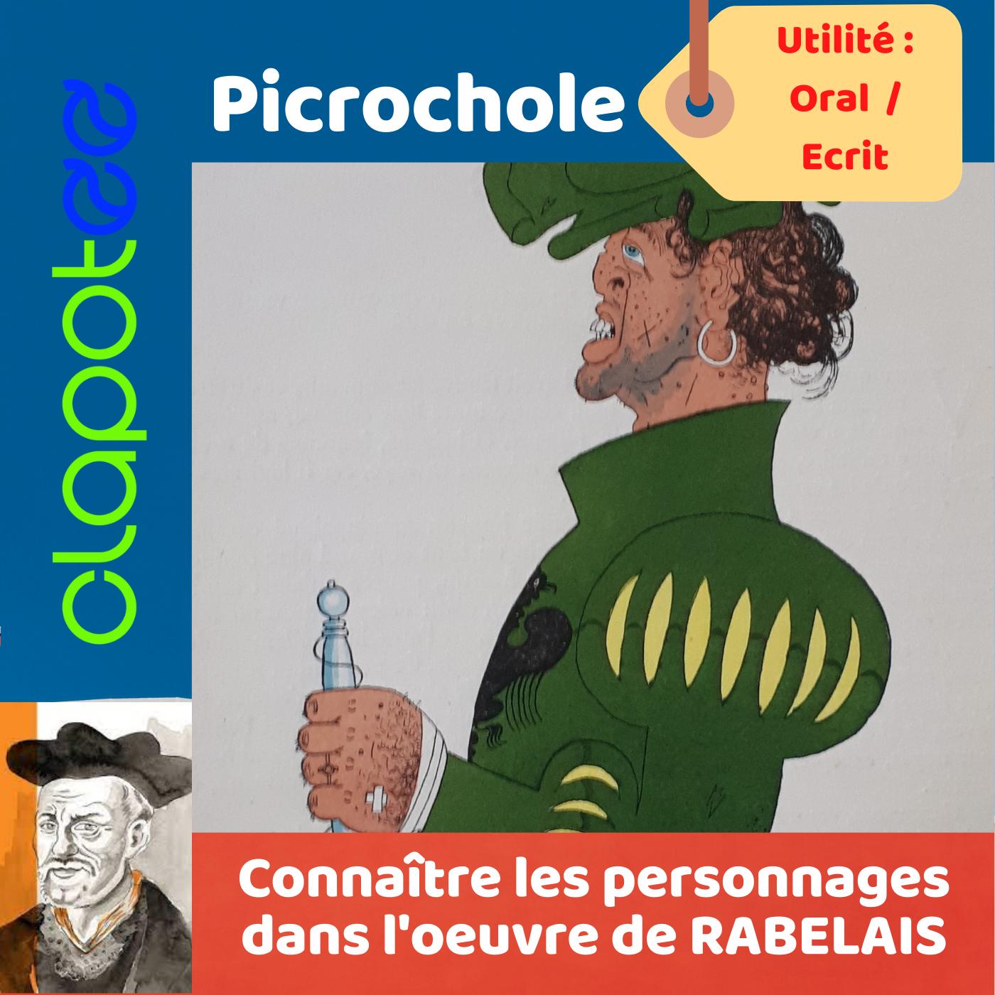 PICROCHOLE, le roi opposant de Grandgousier dans GARGANTUA.