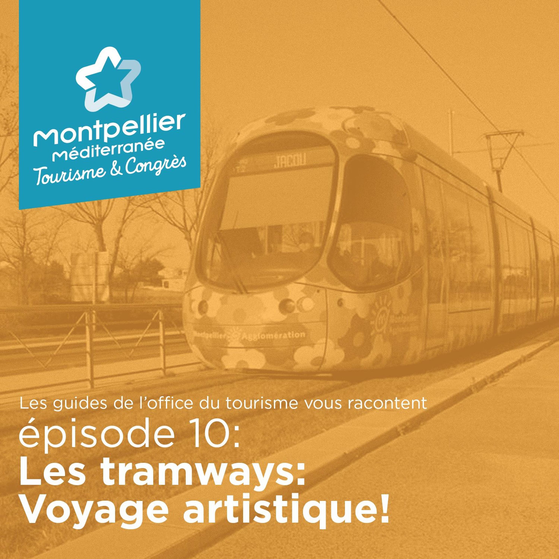 Épisode 10: Les tramways: Voyage artistique!