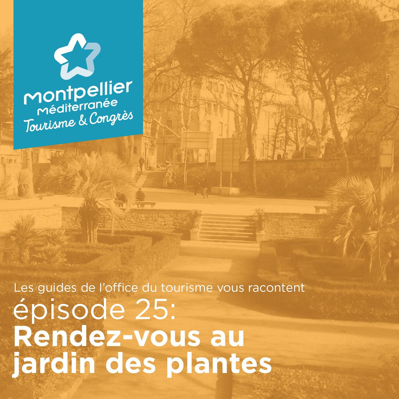 Épisode 25 : Rendez-vous au jardin des plantes