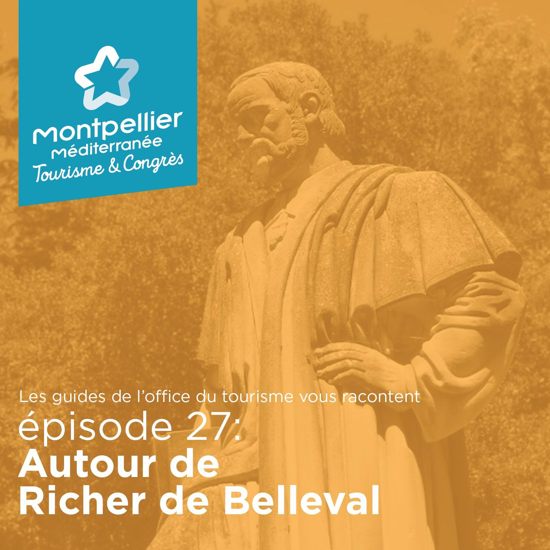 Épisode 27: Autour de Richer De Belleval