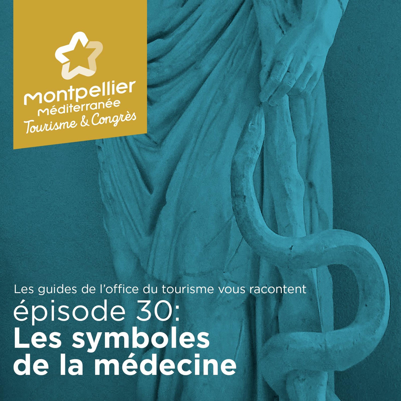 Épisode 30: Les symboles de la médecine
