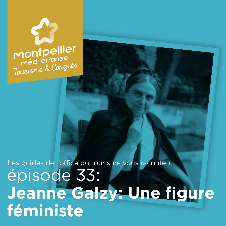 Épisode 33: Jeanne Galzy: Une figure féministe