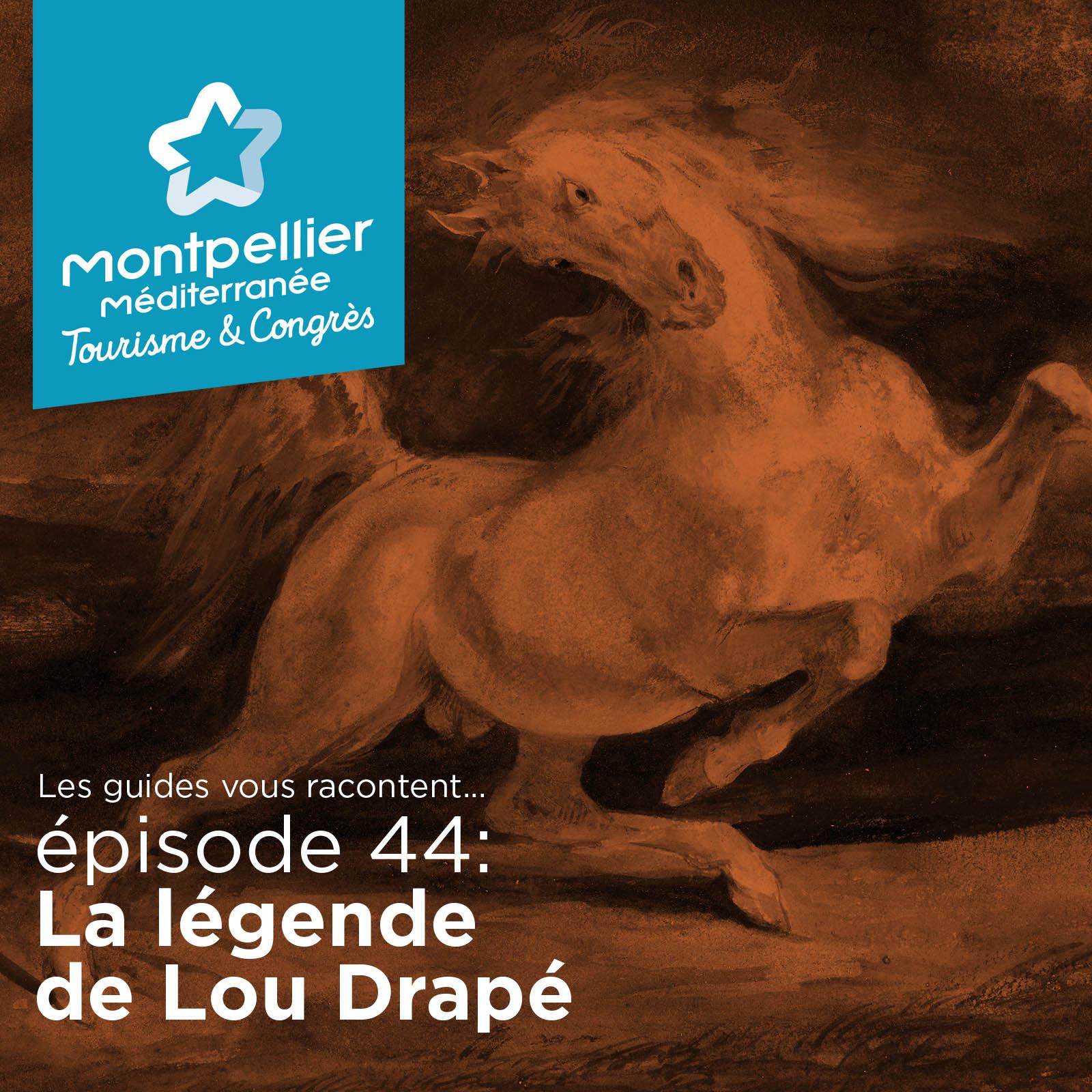 Episode 44: La légende de Lou Drapé