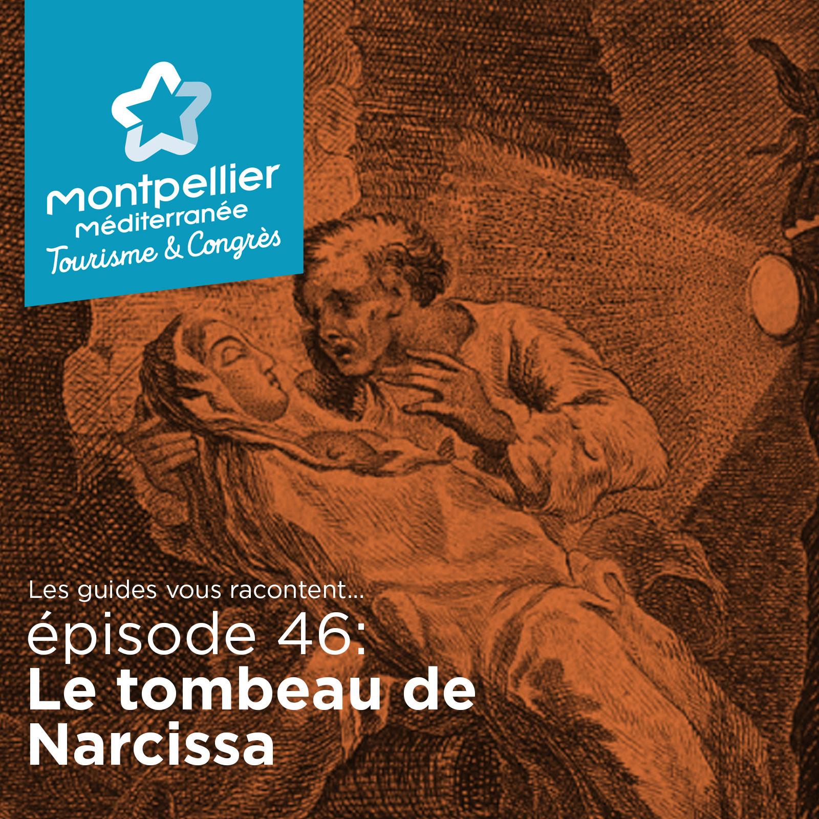Episode 46: Le tombeau de Narcissa
