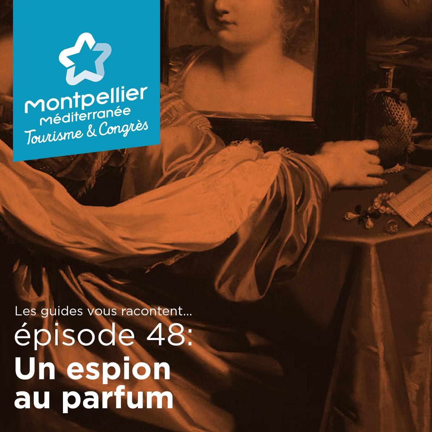 Episode 48: Un espion au parfum