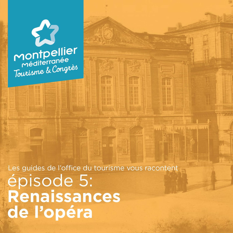 Épisode 5: Renaissances de l'opéra