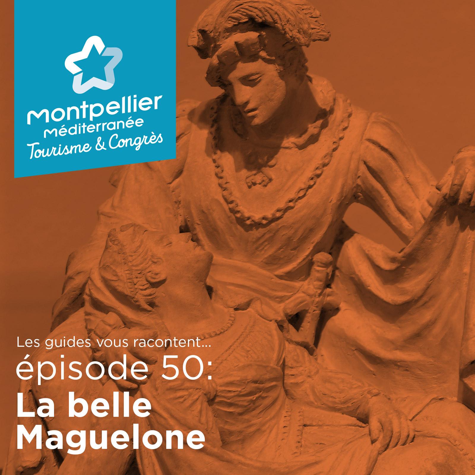 Episode 50: La belle Maguelone