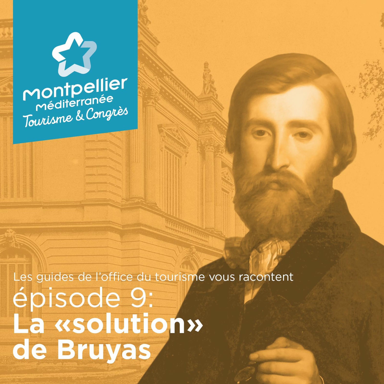 """Épisode 9: La """"solution"""" de Bruyas"""