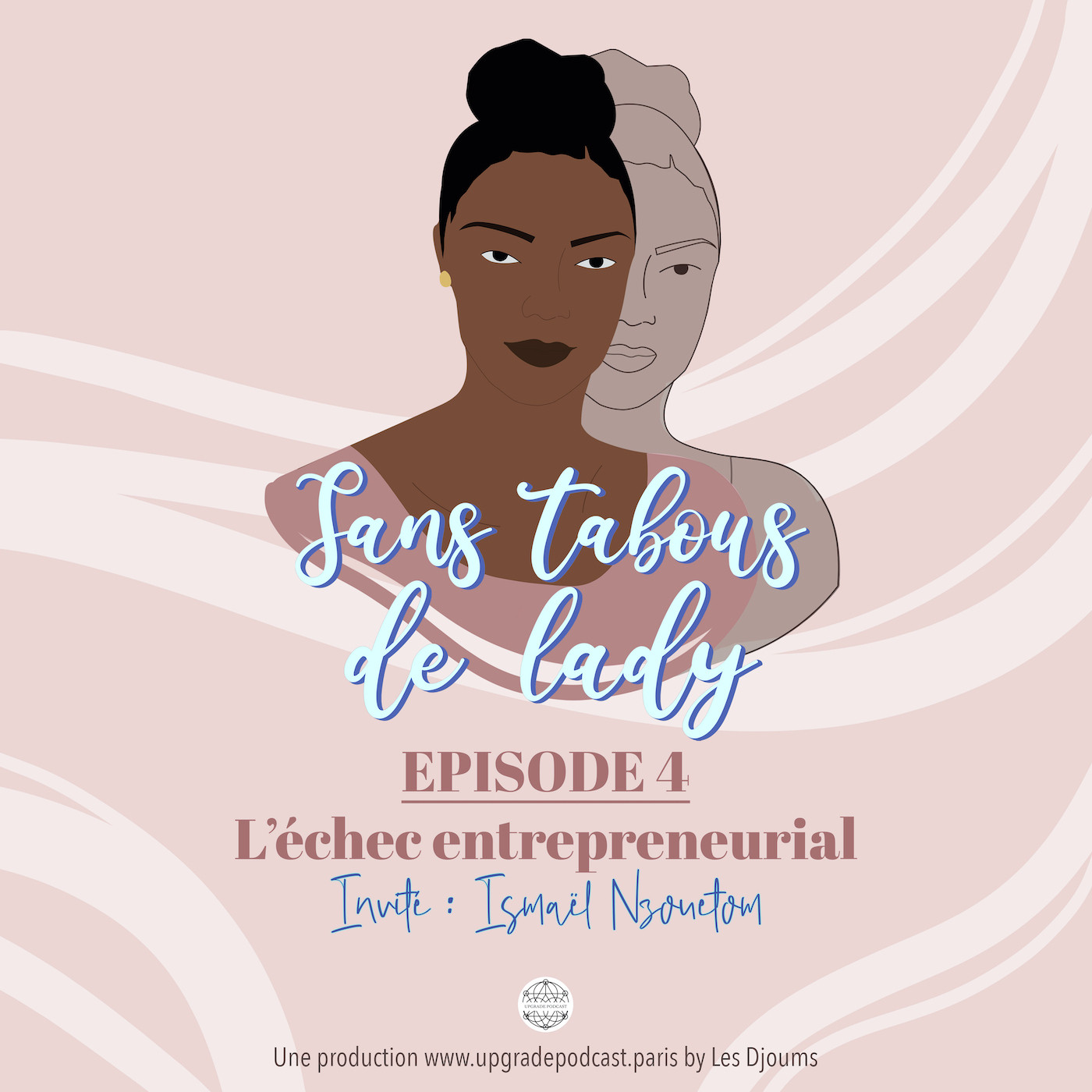 Episode 4: L'échec entrepreneurial