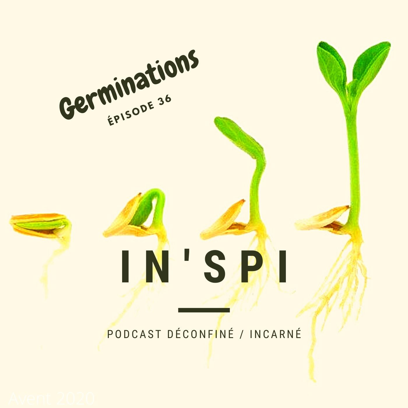 https://medias.podcastics.com/podcastics/episodes/1505/artwork/germinations-inspi.jpg.309ede796aaef475c9a1b12c0e365690.jpg