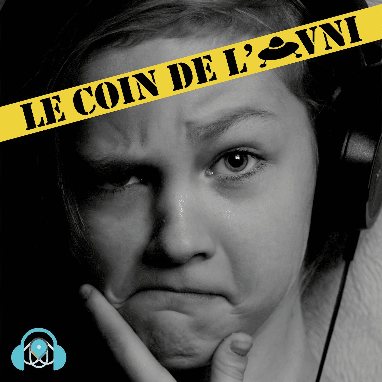 LE COIN DE L'OVNI S1E28 - Renaud Papillon Paravel