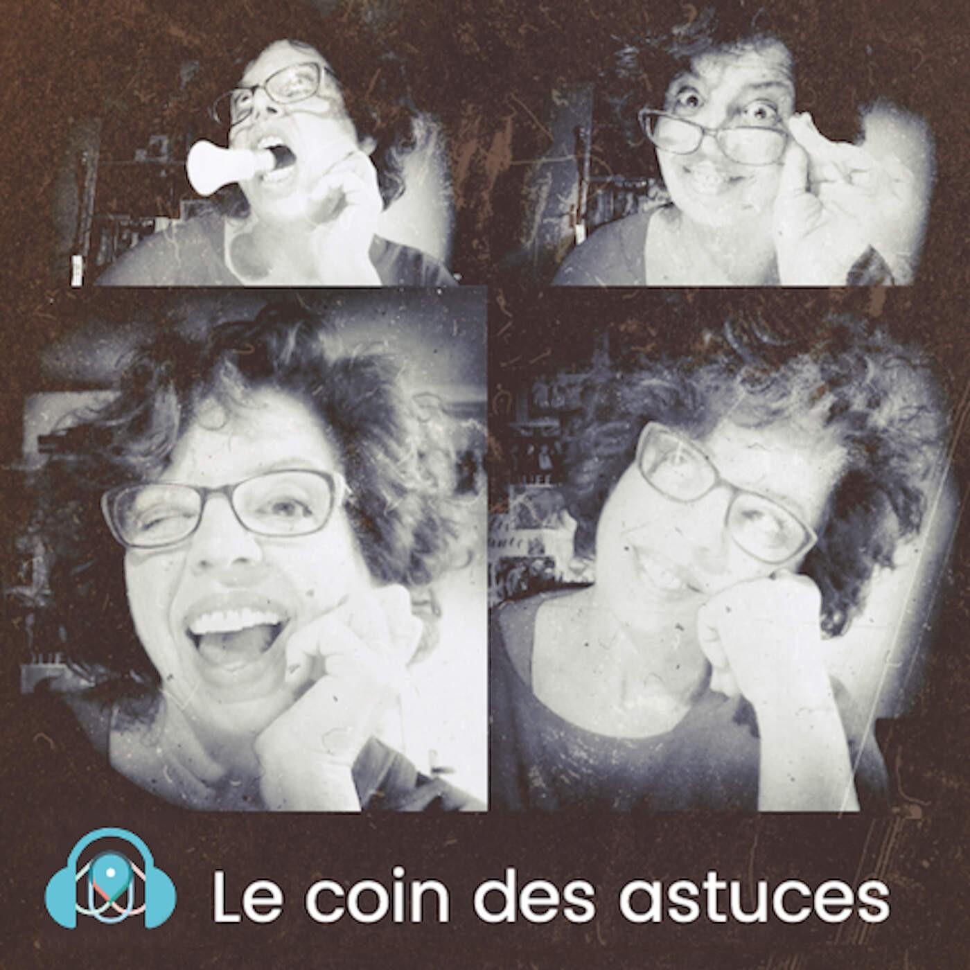 LE COIN DES ASTUCES S1E13 - Oh Mamie