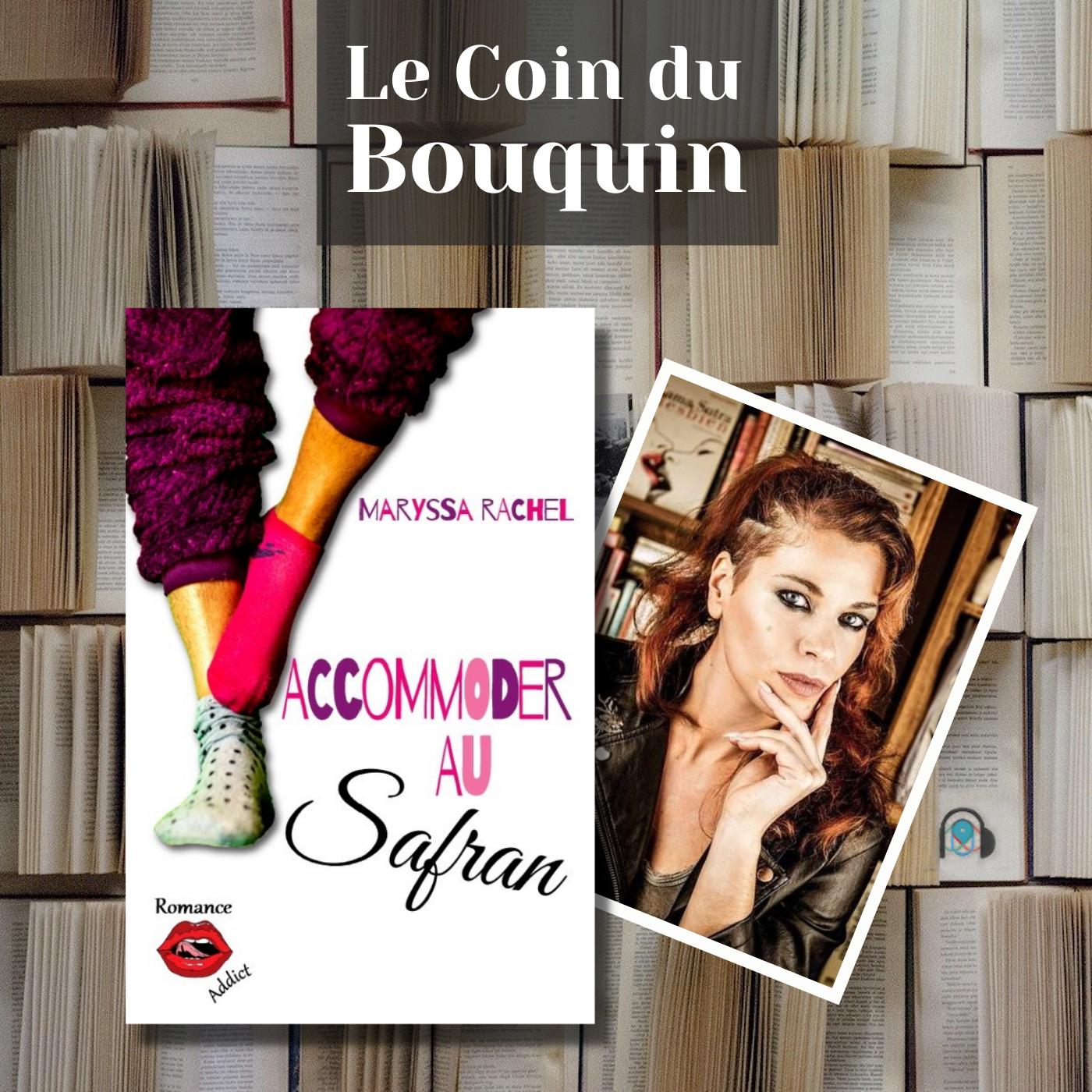 LE COIN DU BOUQUIN : Maryssa RACHEL - Accommoder au Safran