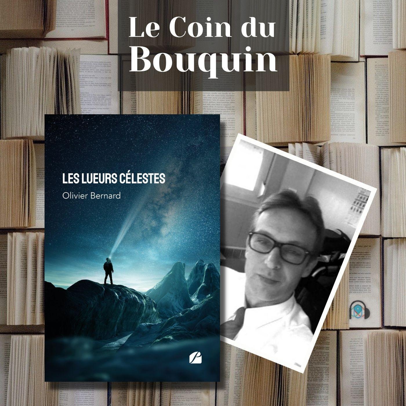 LE COIN DU BOUQUIN : Olivier Bernard - Les lueurs Celestes