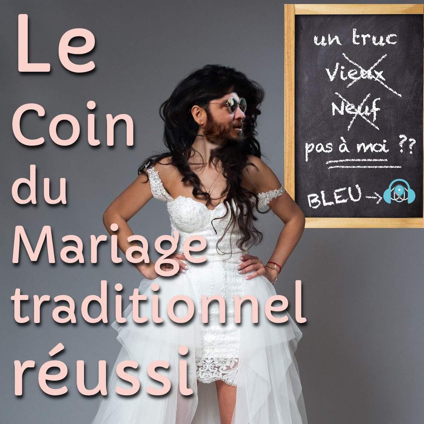 LE COIN DU MARIAGE TRADITIONNEL RÉUSSI S1E9