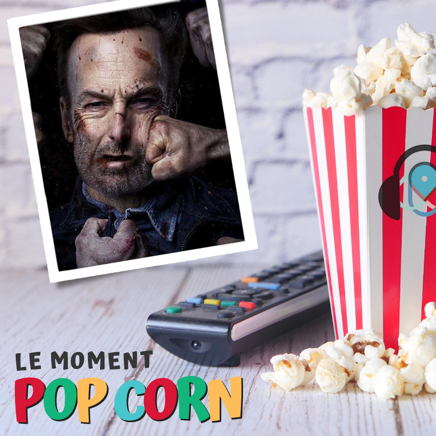 LE MOMENT POP CORN S2E05 - Nobody