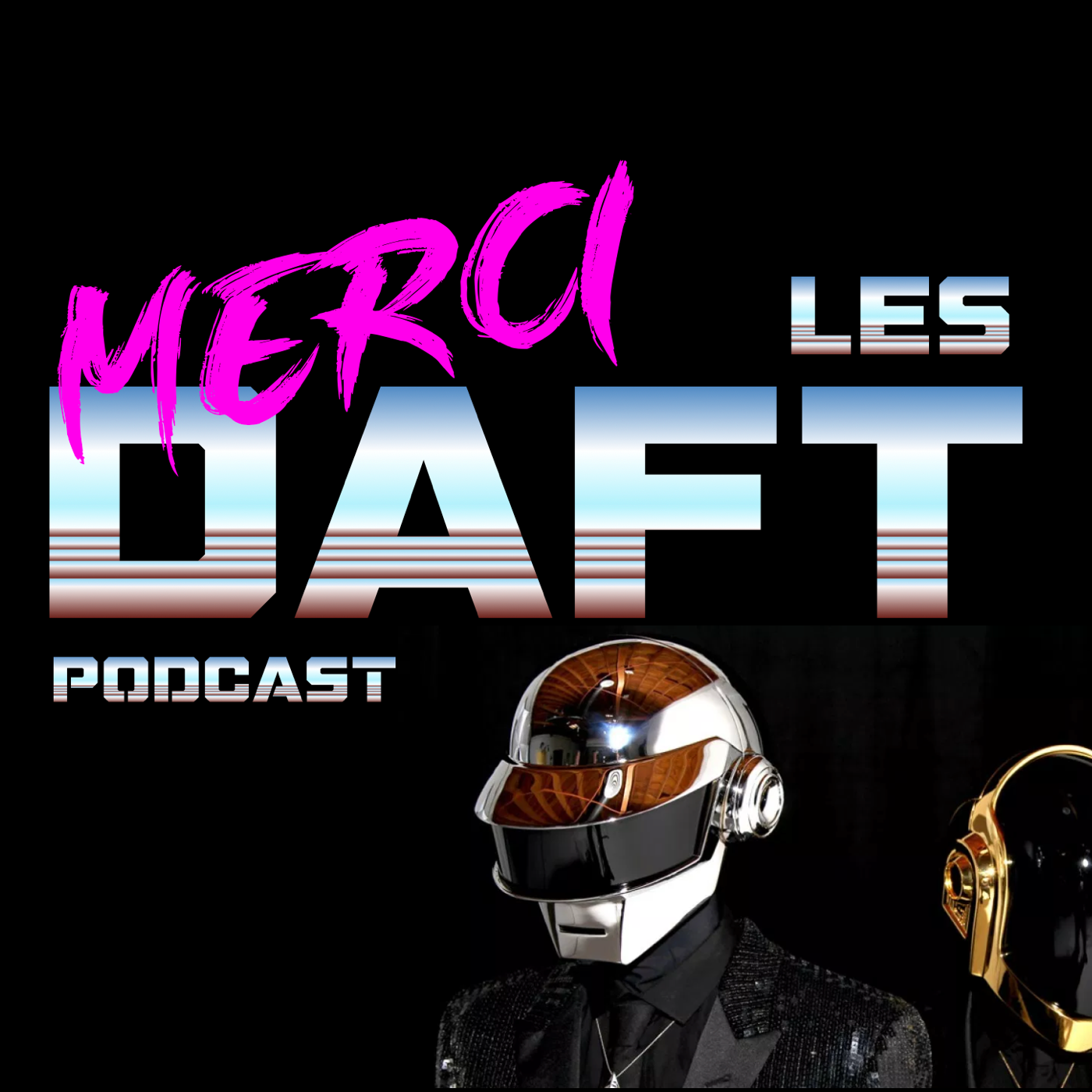 S01EP014 -MUSIQUE- Daft Punk Legacy -Merci Thomas 🤖 & Guy-Man 🤖✌️