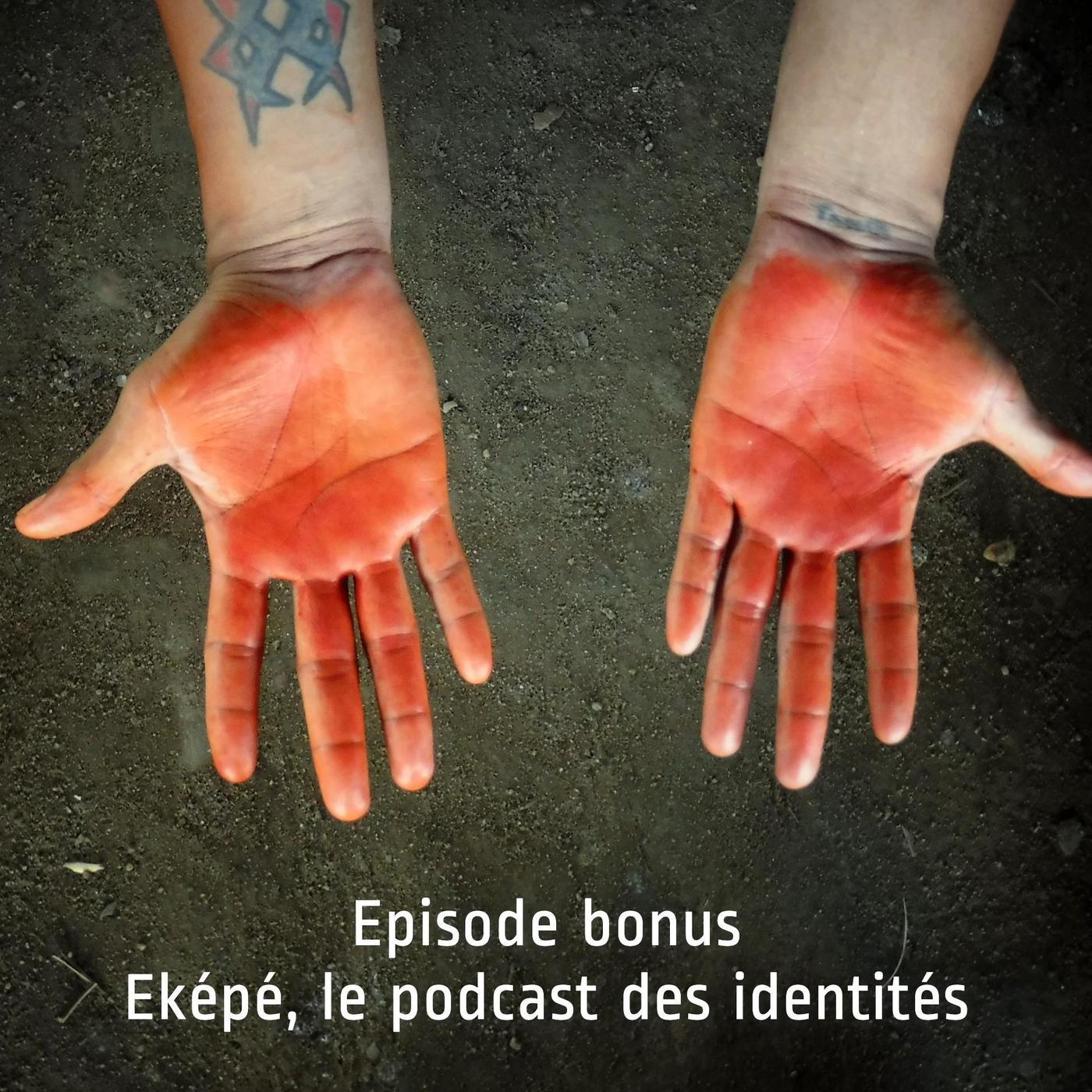 Eképé, le podcast des identités