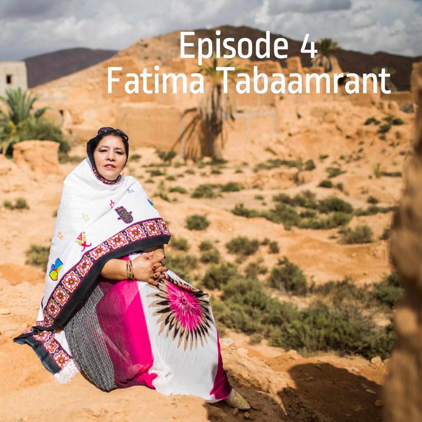 Episode 4 - Fatima Tabaamrant