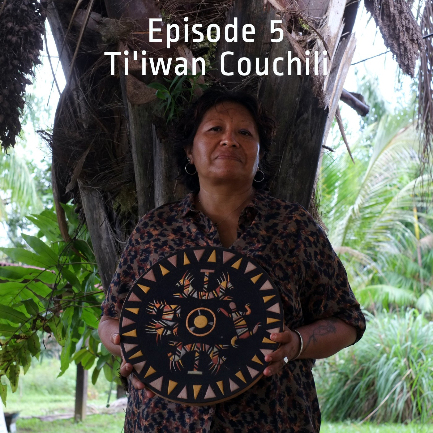 Episode 5 - Ti'iwan Couchili