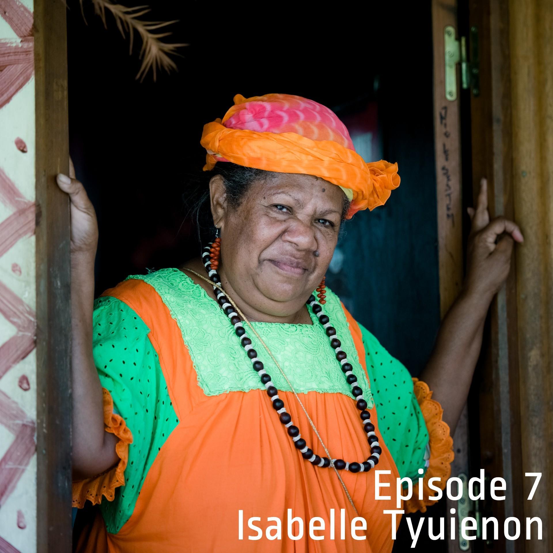 Episode 7 - Isabelle Tyuienon