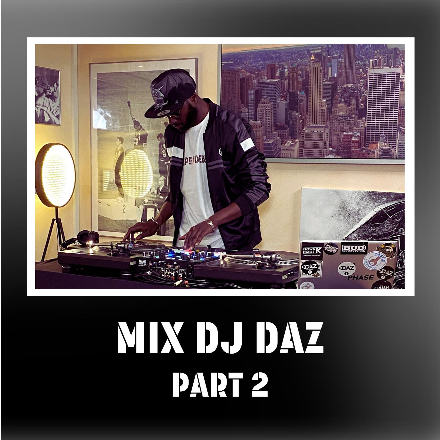 MIX DJ DAZ PART2