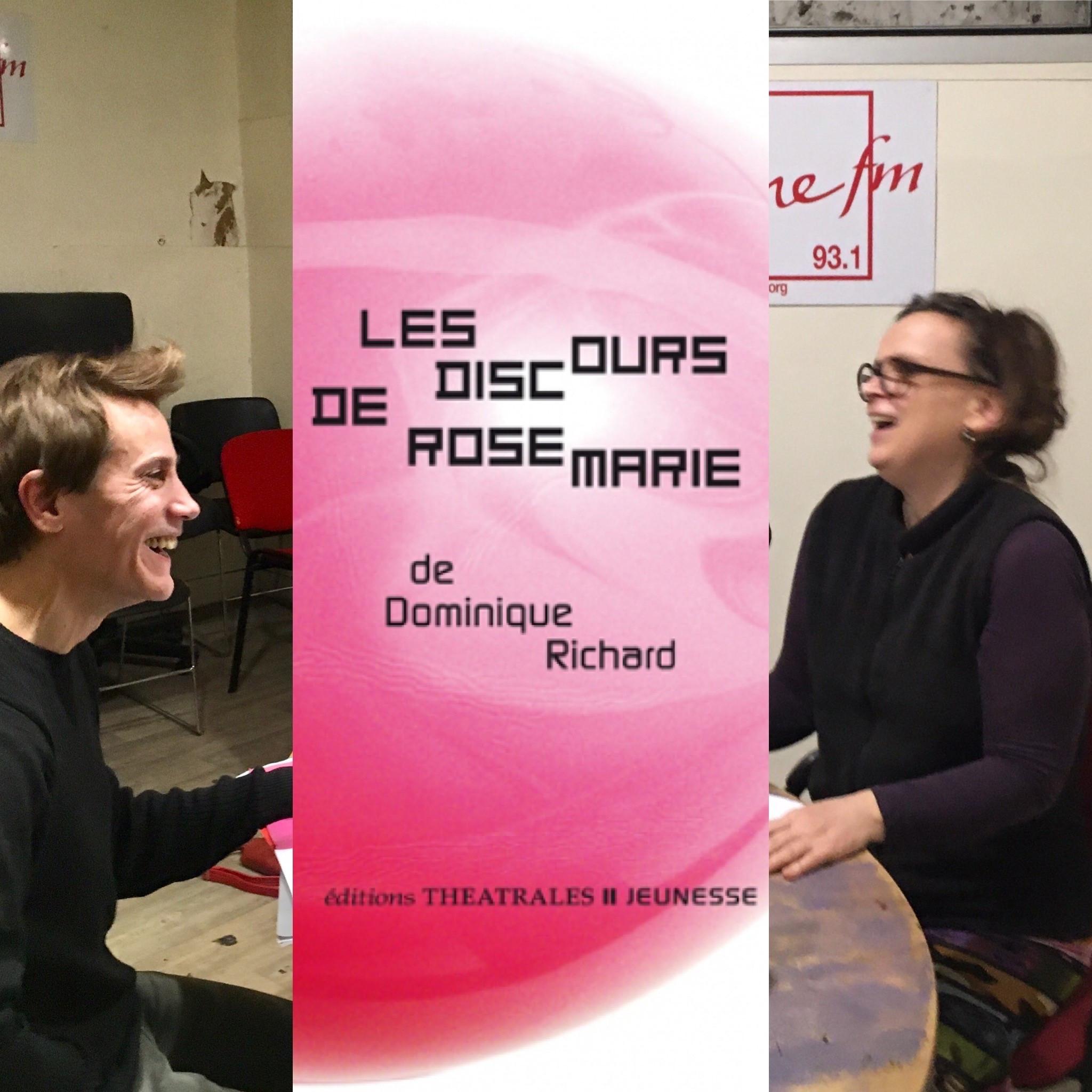 On dirait du théâtre #6 : Les discours de Rose-Marie de Dominique Richard