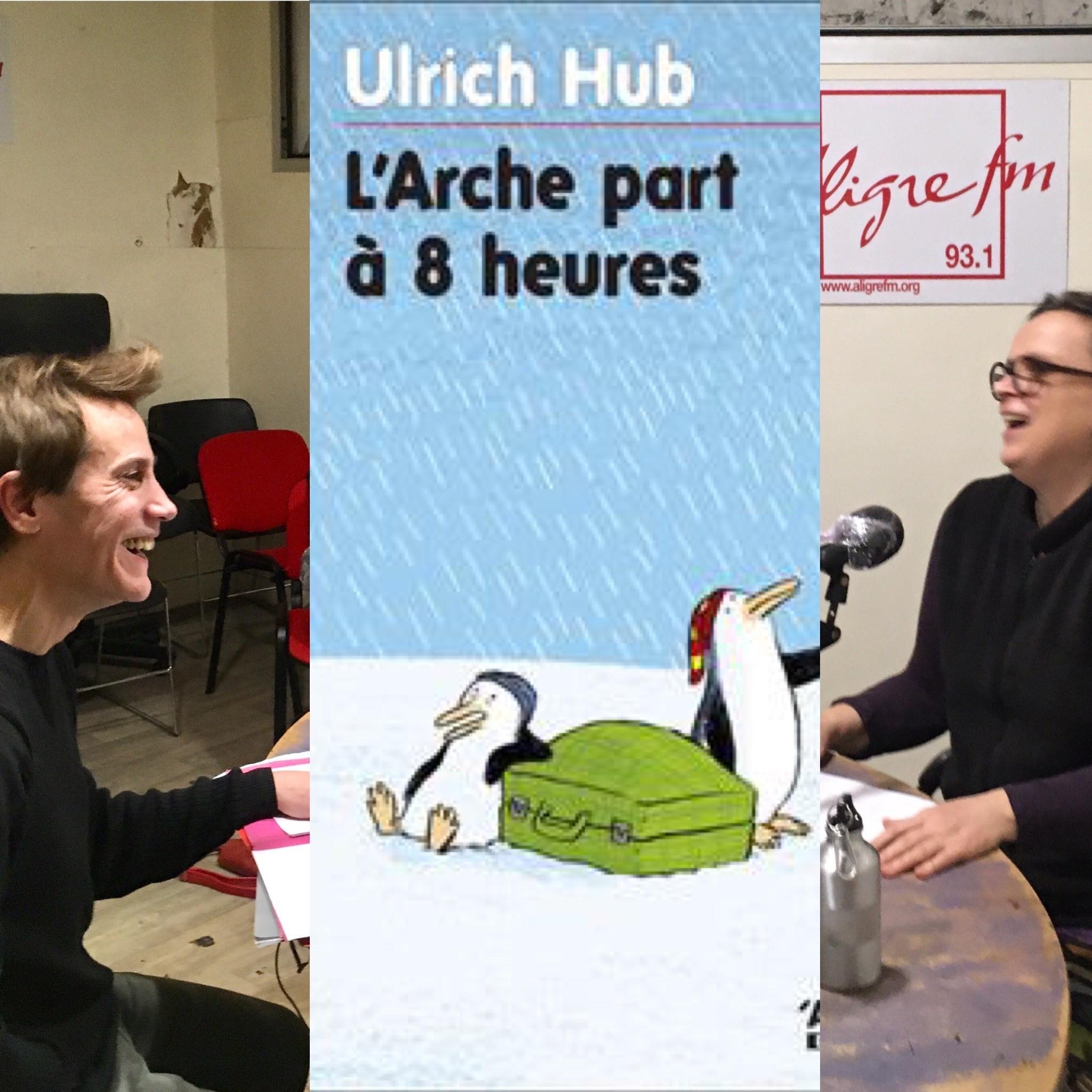 On dirait du théâtre #8 : L'Arche part à huit heures de Ulrich Hub