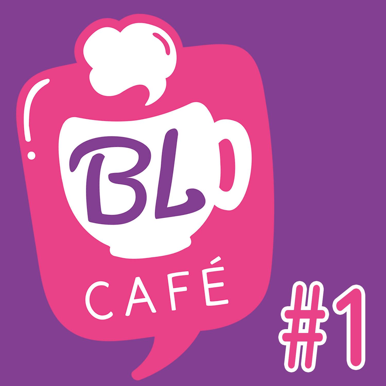 BL CAFÉ #1