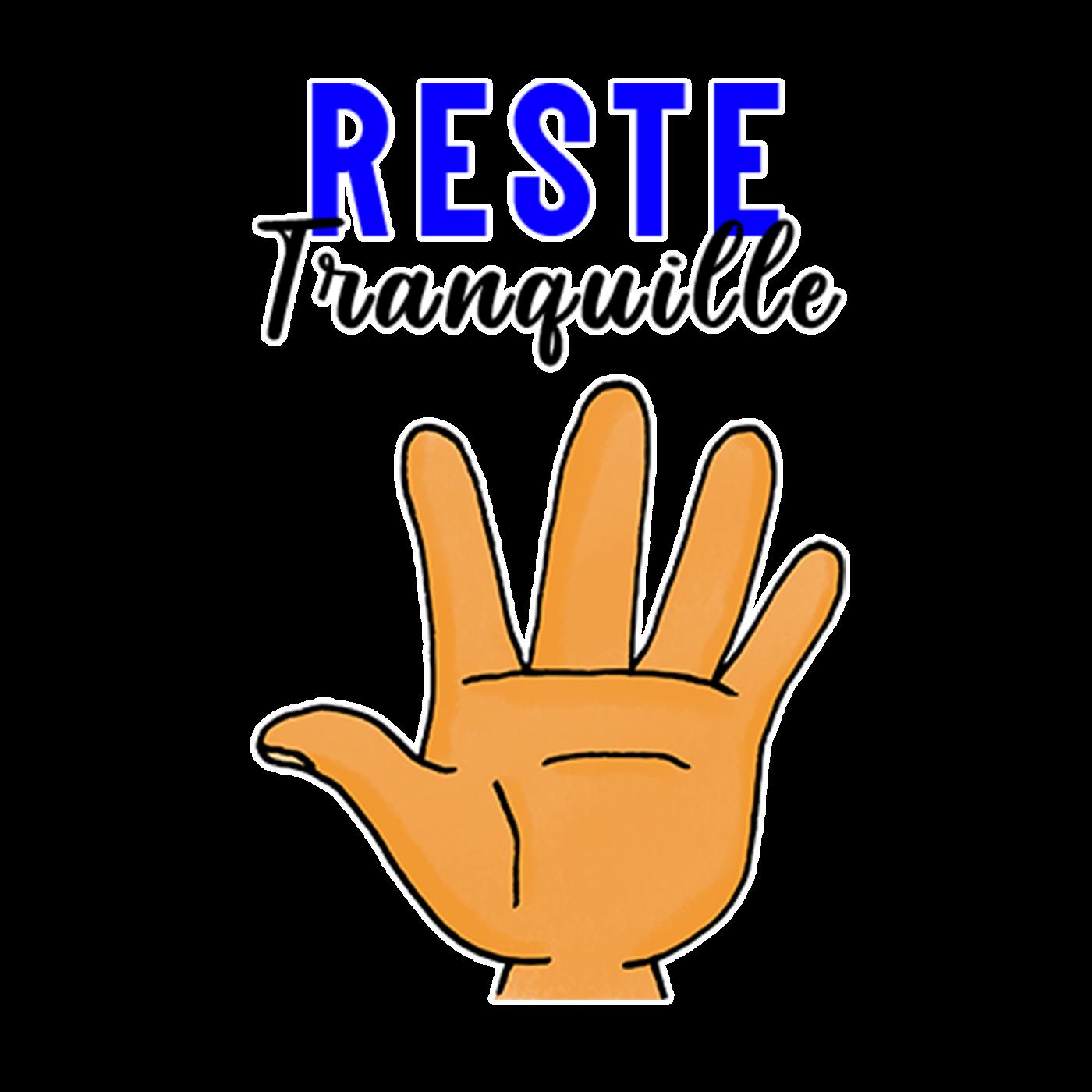 Reste Tranquille - Jeu. 22 Sept. 2021