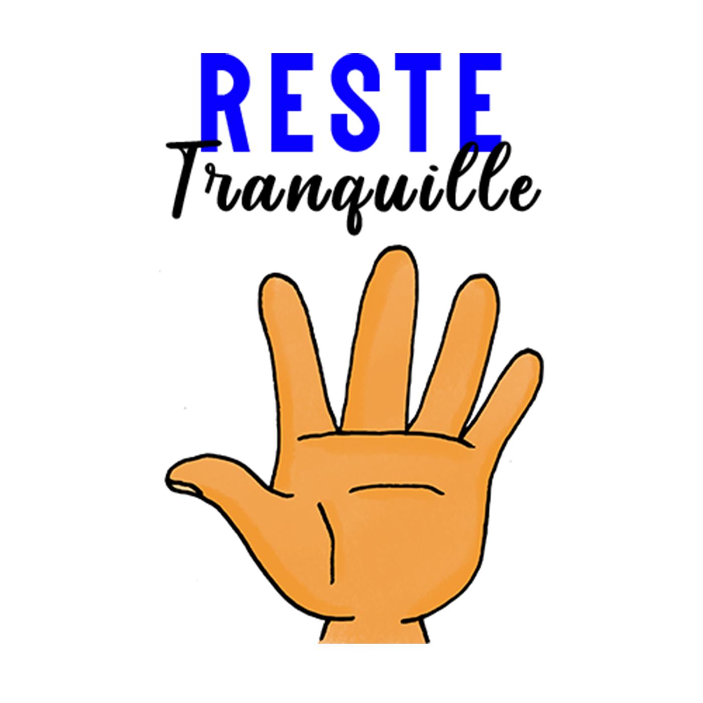 Reste Tranquille - Mer. 21 Avril 2021
