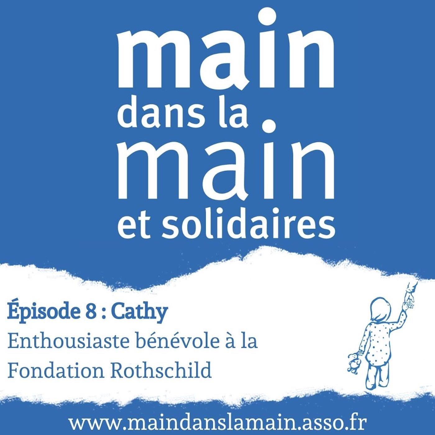 Episode 8-Cathy : Enthousiaste bénévole à la Fondation Rothschild