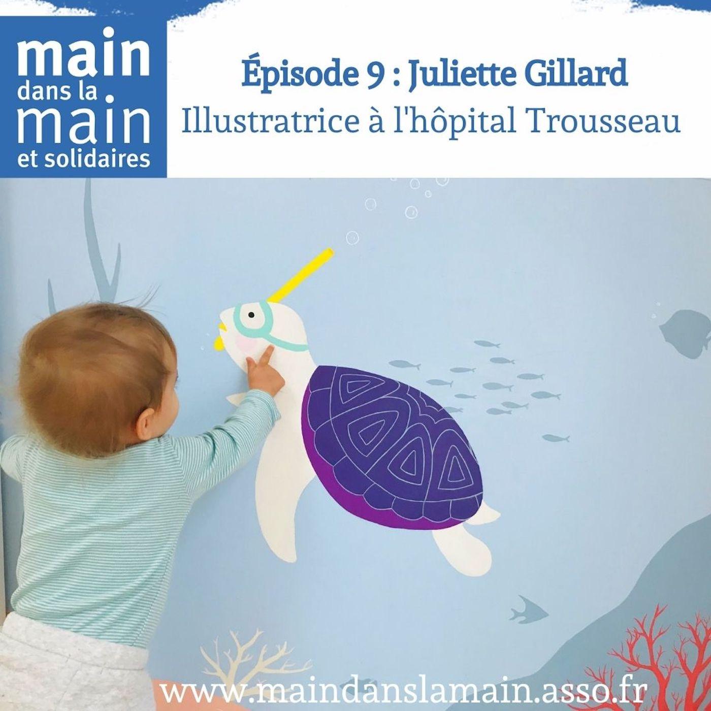 Episode 9 : Juliette Gillard fait des illustrations à l'hôpital Trousseau