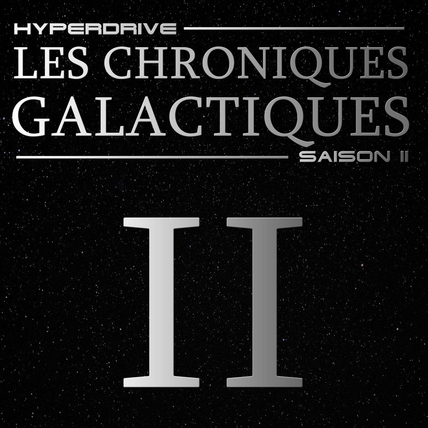 Chroniques Galactiques - S02 - Episode 2/7 - Echange de bons procédés