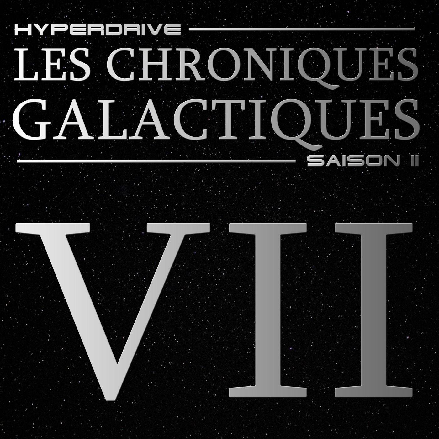 Chroniques Galactiques - S02 - Episode 7/7 - Salopards de rebelles