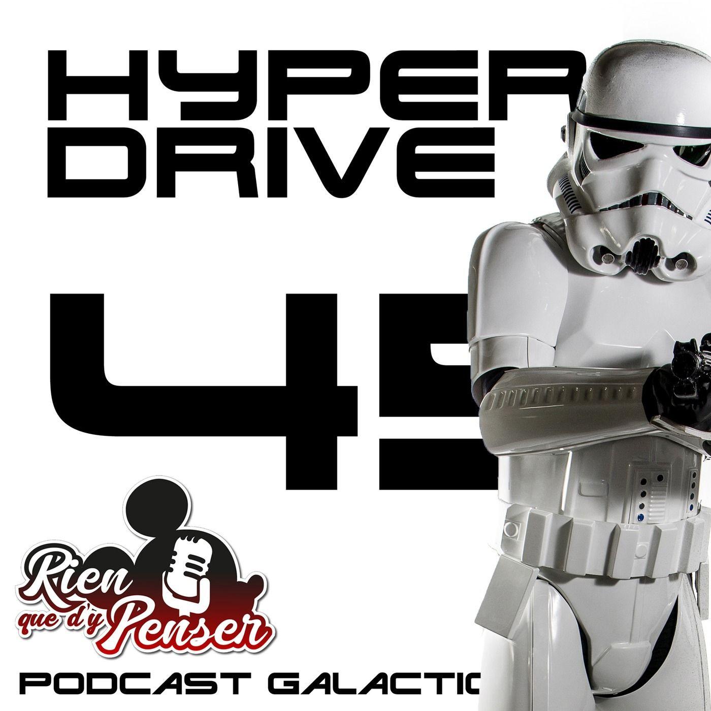 Episode 45 - Star Wars et les parcs Disney (avec le podcast Rien Que D'y Penser)