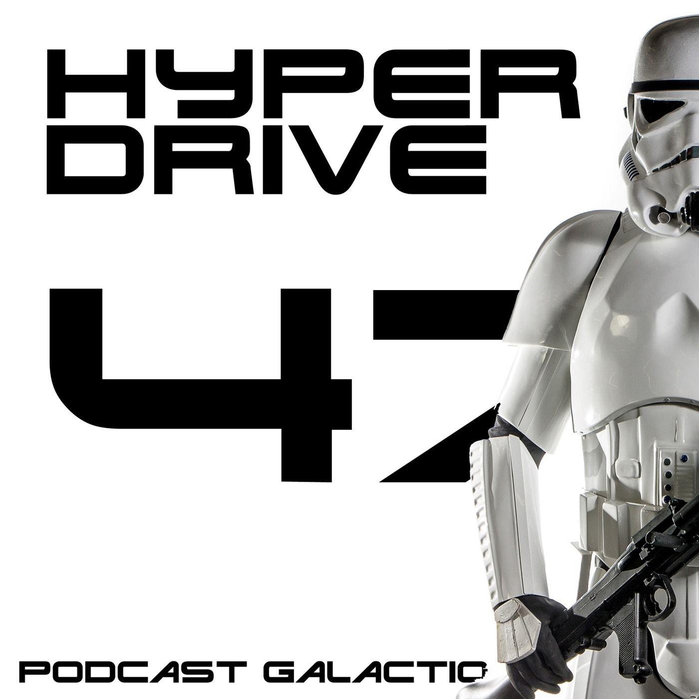 Episode 47 - Un point d'actu Star Wars