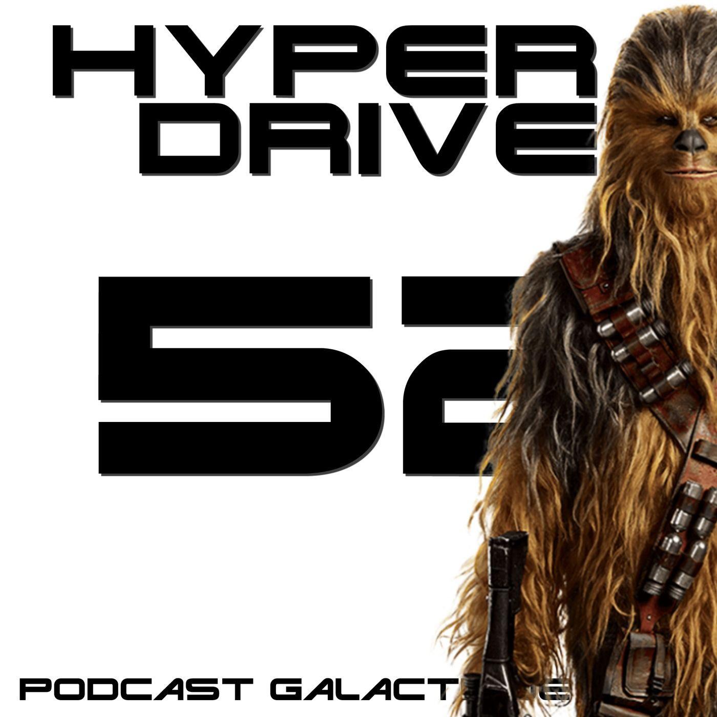 Episode 52 - Star Wars par Disney : le bilan