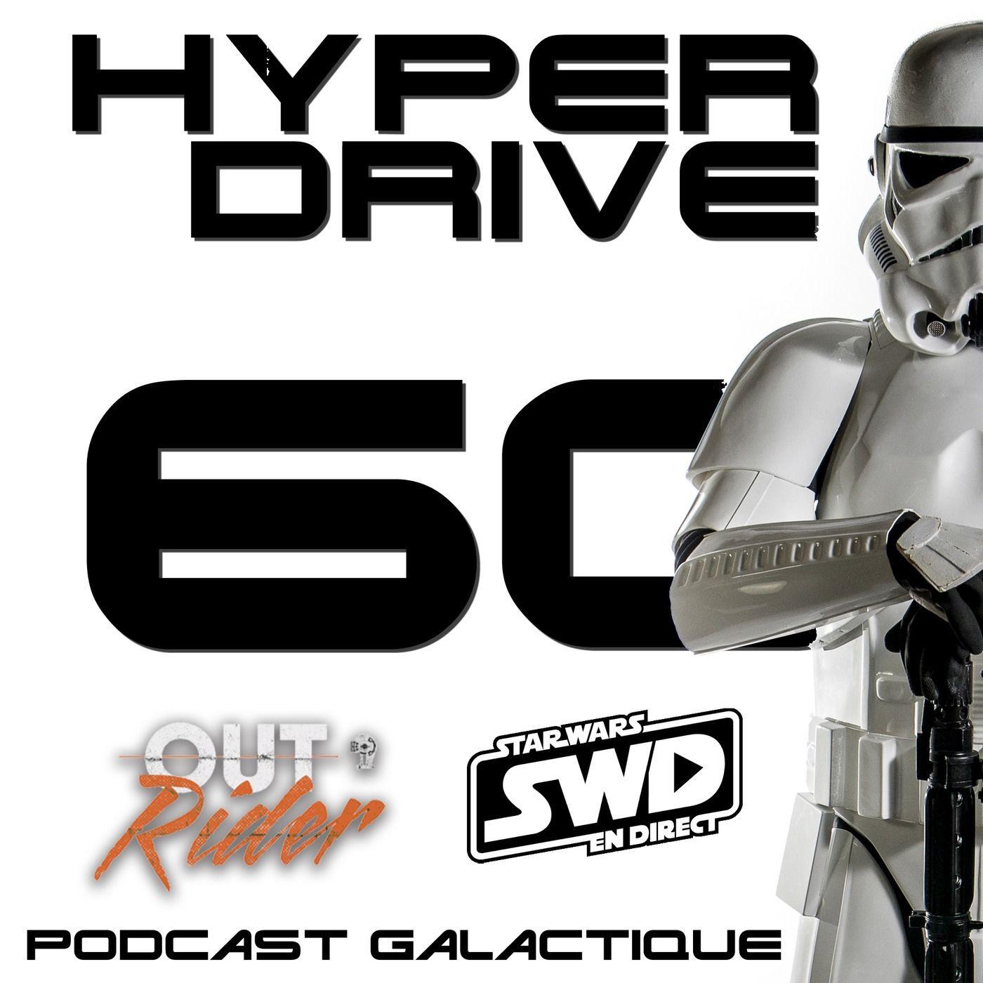 Episode 60 - L'impasse Corellienne (avec Star Wars en Direct et The Outrider)