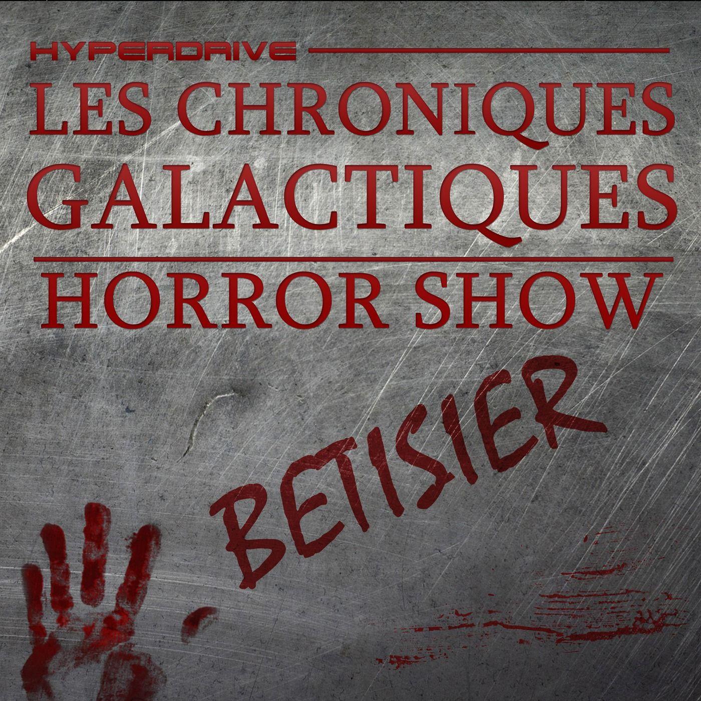 Horror Show - Bétisier