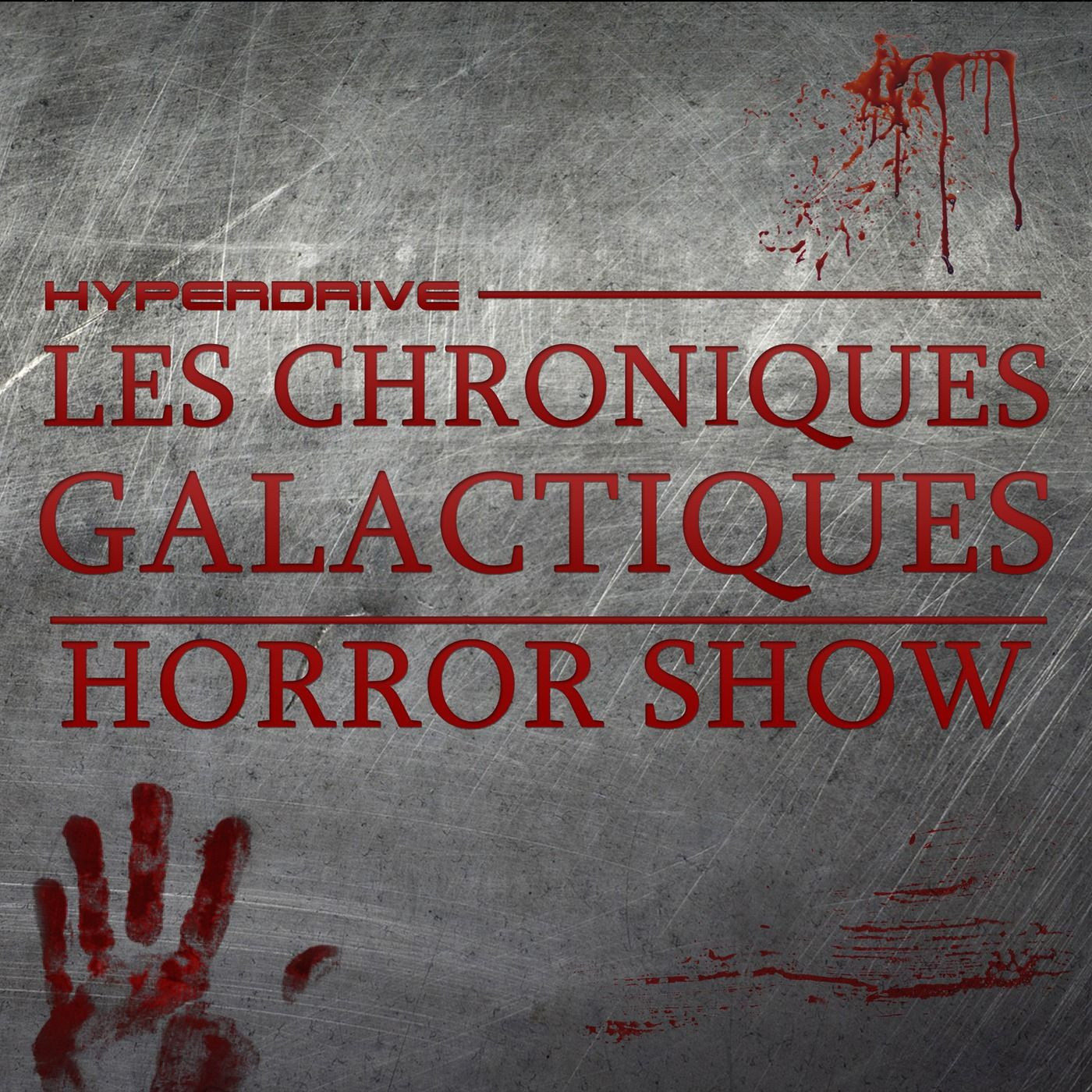 Les Chroniques Galactiques - Horror Show
