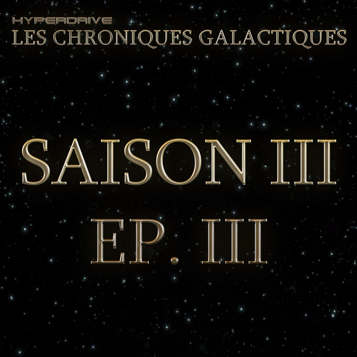 Les Chroniques Galactiques S3 - EP. 3/7 - Baronne du crime