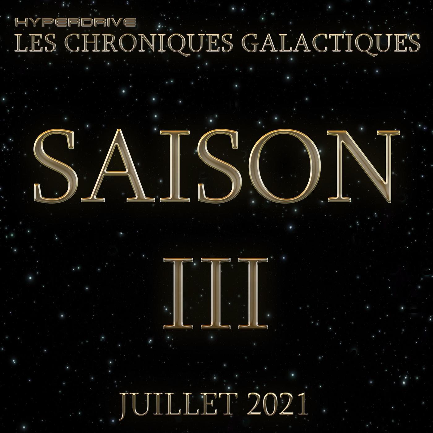 Les Chroniques Galactiques S3 - Teaser 3