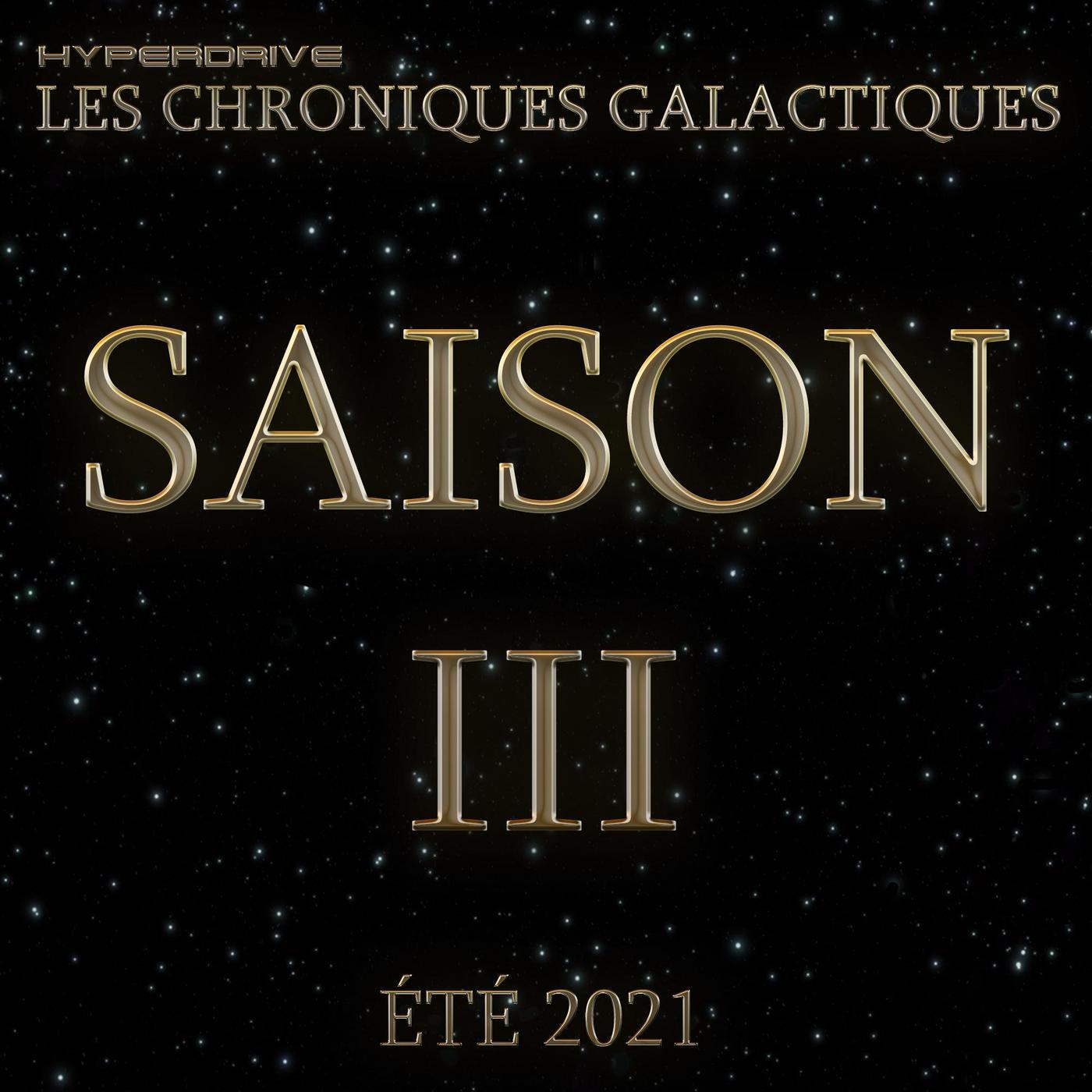 Les Chroniques Galactiques S3 - Teaser