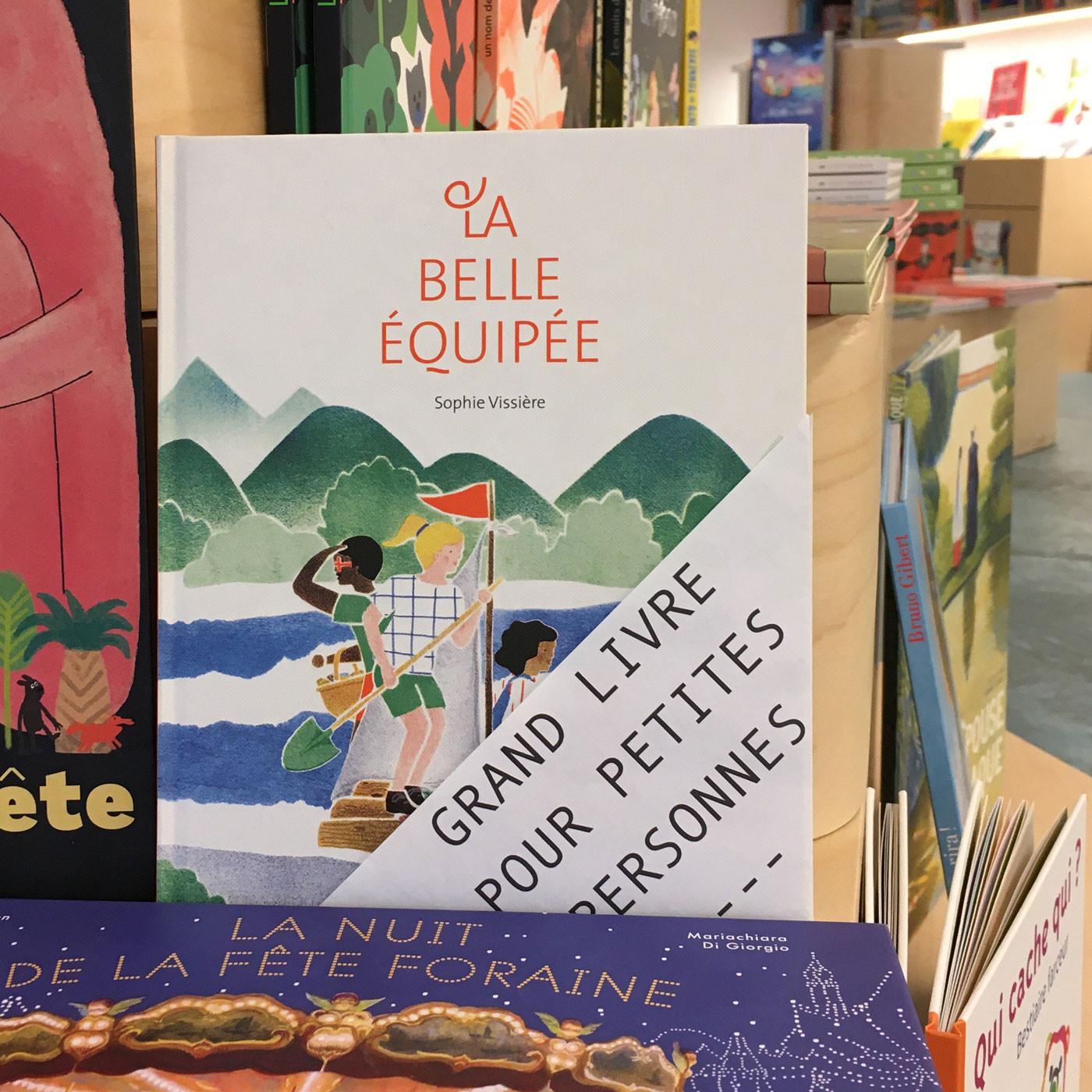 Grands livres pour petites personnes #16 - La Belle Équipée