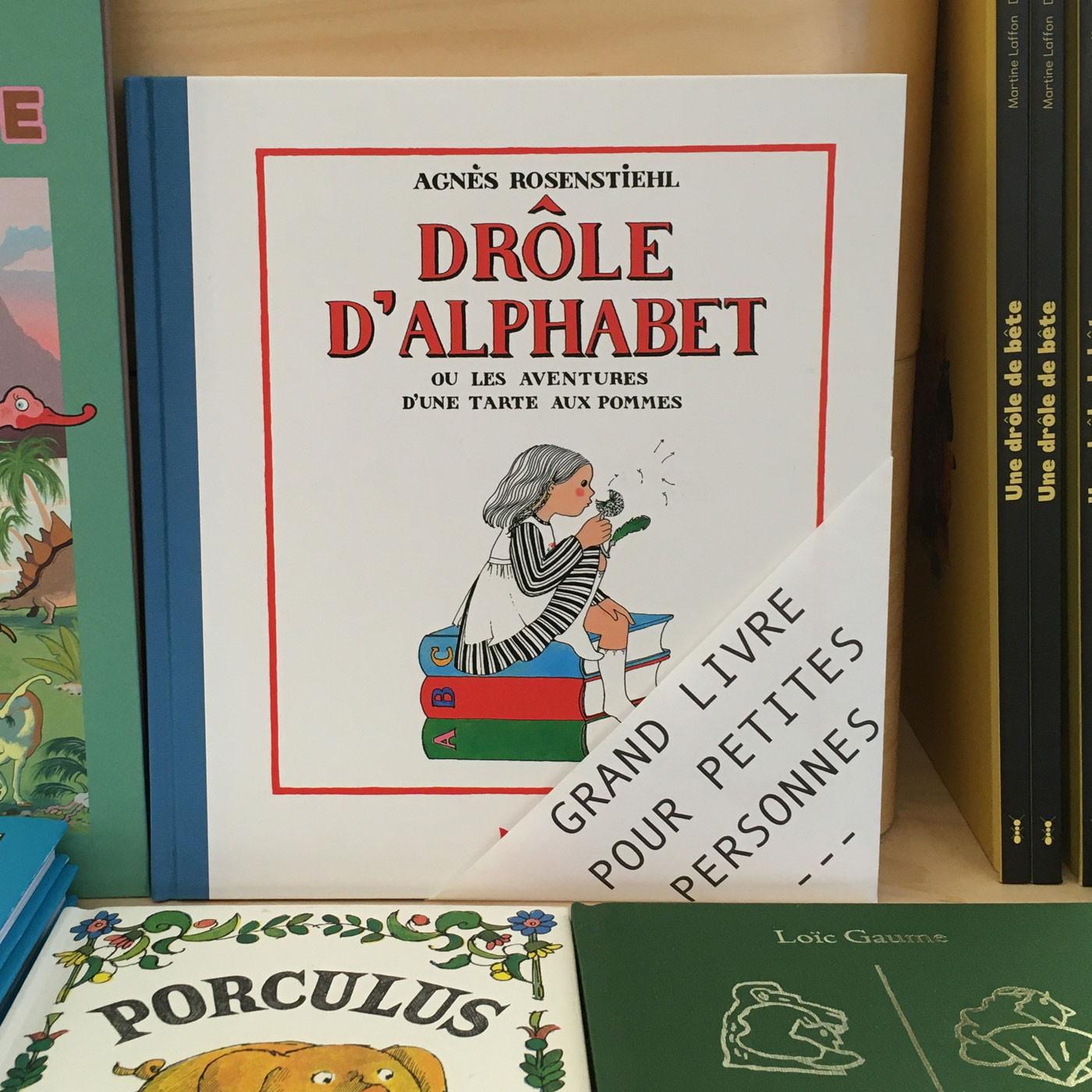 Grands livres pour petites personnes #18 - Drôle d'alphabet ou les aventures d'une tarte aux pommes